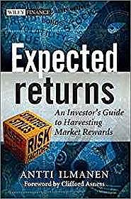 Expected Returns: An Investor's Guide to Harvesting Market RewardsIlmanen, Antti - Product Image