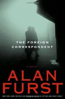 FOREIGN CORRESPONDENT, THE: A NOVELFurst, Alan - Product Image