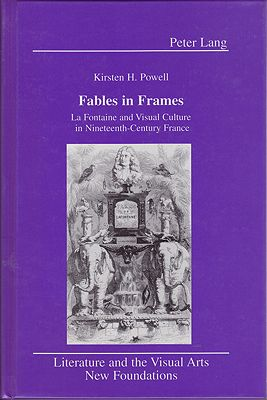 Fables in Frames: La Fontaine and Visual Culture in Nineteenth-Century France (SIGNED)Powell, Kristen H.  - Product Image