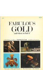 "Fabulous Gold ""and where to find it""Thayer, ed. Donlu D - Product Image"