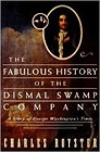 Fabulous History of the Dismal Swamp Company, The: A Story of George Washington's TimesRoyster, Charles - Product Image
