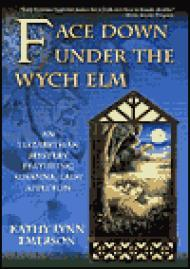 Face Down Under the Wych ElmEmerson, Kathy Lynn - Product Image