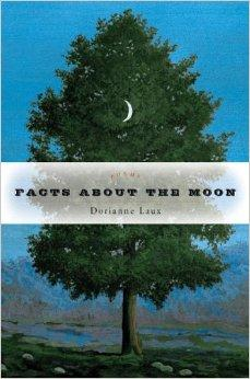 Facts About the Moon: PoemsLaux, Dorianne - Product Image
