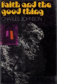 Faith and the Good ThingJohnson, Charles - Product Image