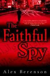 Faithful Spy, The: A NovelBerenson, Alex - Product Image