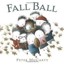 Fall BallMcCarty, Peter, Illust. by: Peter McCarty - Product Image