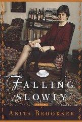 Falling Slowly: A NovelBrookner, Anita - Product Image