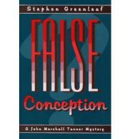 False Conception: A John Marshall Tanner NovelGreenleaf, Stephen - Product Image