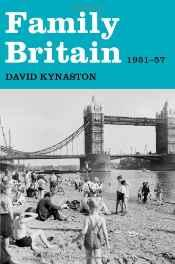 Family Britain, 1951-1957Kynaston, David - Product Image