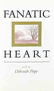 Fanatic Heart: PoemsPope, Deborah - Product Image