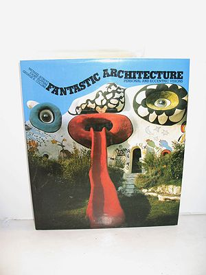 Fantastic Architecture - Personal and Eccentric VisionsSchuyt, Michael/Joost Elffers/George R. Collins - Product Image