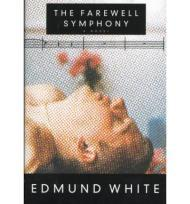 Farewell SymphoneyWhite, Edmund - Product Image