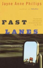 Fast LanesPhillips, Jayne Anne - Product Image