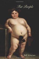 Fat PeopleSchubart, Bill - Product Image