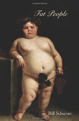 Fat Peopleby: Schubart, Bill - Product Image