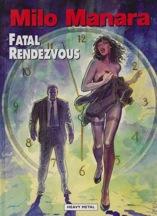 Fatal RendezvousManara, Milo , Illust. by: Milo Manara - Product Image