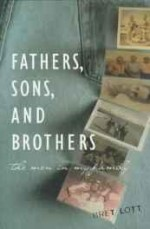 Fathers Sons And Brothers: The Men in My Familyby: Lott, Bret - Product Image