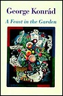 Feast in the Garden, A Konrad, George - Product Image