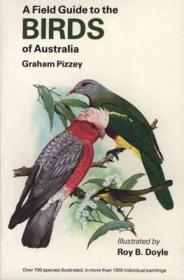 Field Guide to Birds of Australia, APizzey, Graham, Illust. by: Roy Doyle - Product Image
