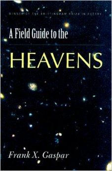 Field Guide to the Heavens (Brittingham Prize in Poetry)Gaspar, Frank X. - Product Image