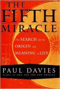 Fifth Miracle, The: The Search for the Origin and Meaning of LifeDavies, Paul - Product Image