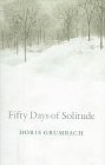 Fifty Days of Solitudeby: Grumbach, Doris - Product Image