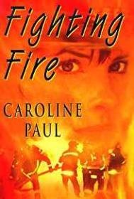Fighting FirePaul, Caroline - Product Image