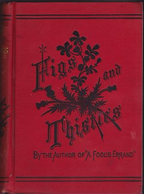 Figs and Thistles: A Romance of the Western ReserveTourgee, Albion - Product Image