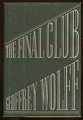 Final Club, The Wolff, Geoffrey - Product Image