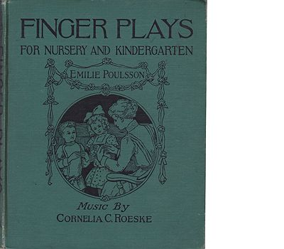 Finger Plays for Nursery and KindergartenPoulson, Emilie, Cornelia C. Roeske (Music), Illust. by: L.J. Bridgman - Product Image