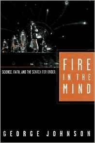 Fire In The Mind: Science, Faith, and the Search for OrderJohnson, George - Product Image