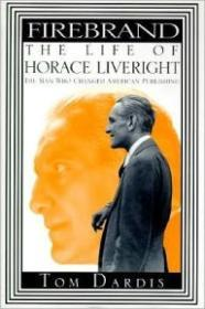 Firebrand:: The Life of Horace Liverightby: Dardis, Tom - Product Image