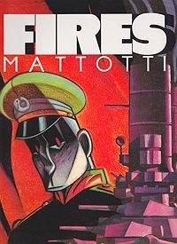 FiresMattotti, Lorenzo, Illust. by: Lorenzo Mattotti - Product Image