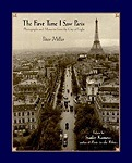 First Time I Saw Paris, The : Photographs and Memories from the City of LightMiller, Peter - Product Image