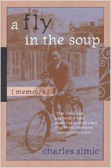 Fly in the Soup, A : Memoirs (Poets on Poetry)Simic, Charles - Product Image