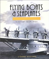 Flying Boats and Seaplanes: A History from 1905Nicolaou, Stephane - Product Image