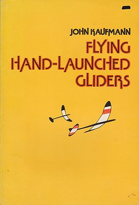 Flying Hand-Launched GlidersKaufmann, John - Product Image