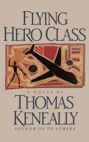 Flying Hero ClassKeneally, Thomas - Product Image