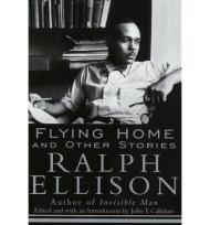 Flying Home: and Other StoriesEllison, Ralph - Product Image