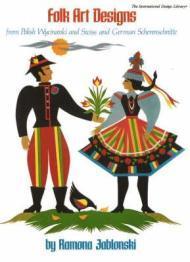 Folk Art Designs from Polish Wycinanki and Swiss and German Scherenschnitteby: Jablonski, Ramona - Product Image