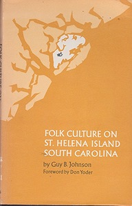 Folk Culture on St. Helena Island South CarolinaJohnson, Guy B. - Product Image