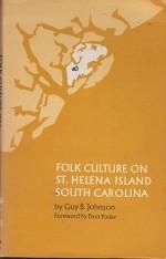 Folk Culture on St. Helena Island South Carolinaby: Johnson, Guy B. - Product Image
