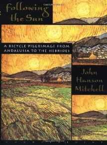 Following the Sun: A Bicycle Pilgrimage From Andalusia to the HebridesMitchell, John Hanson - Product Image
