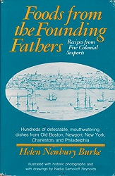 Foods from the Founding Fathers: Recipes from the Five Colonial SeaportsBurke, Helen Newbury - Product Image