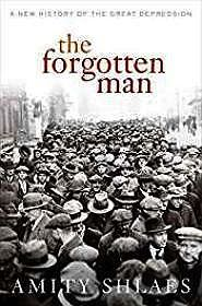 Forgotten Man, The : A New History of the Great DepressionShlaes, Amity - Product Image