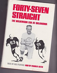 Forty-Seven Straight: The Wilkinson Era at OklahomaKeith, Harold - Product Image