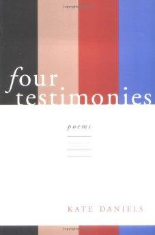 Four Testimonies (Southern Messenger Poets)Daniels, Kate - Product Image