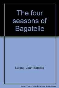 Four seasons of Bagatelle, TheSoye, Yves Le Floch - Product Image
