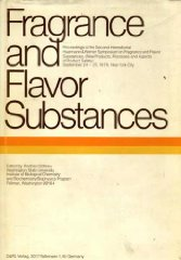 Fragrance and flavor substances: Proceedings of the second International Haarman & Reimer Symposium on Fragrance and Flavor SubstancesCroteau, Rodney (Editor) - Product Image