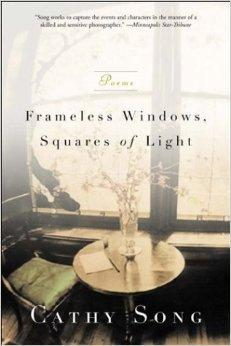 Frameless Windows, Squares of Light: PoemsSong, Cathy - Product Image